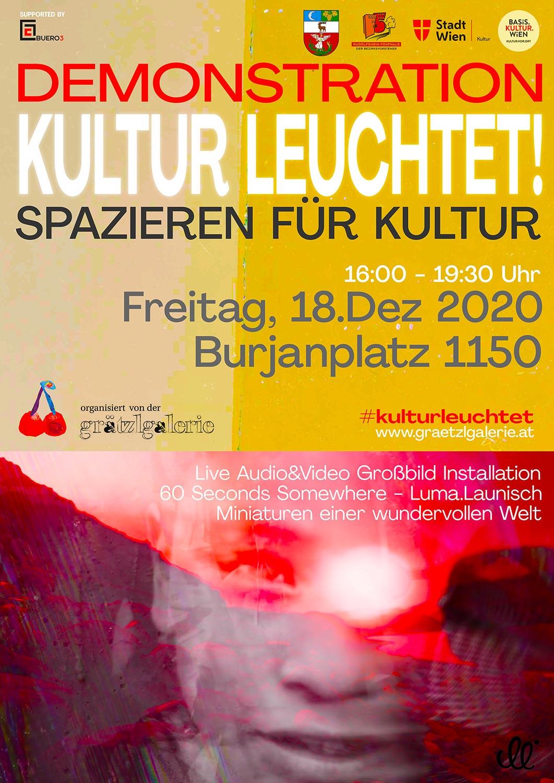 Demonstration - Kultur leuchtet! - Spazieren für Kultur - Freitag, 18. Dezember, 16:00 - 19:30 Uhr - Burjanplatz 1150 Wien